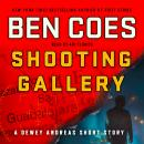 Shooting Gallery: A Dewey Andreas Short Story Audiobook