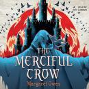 The Merciful Crow Audiobook