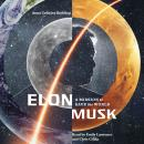Elon Musk: A Mission to Save the World Audiobook