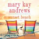 Sunset Beach: A Novel, Mary Kay Andrews