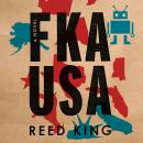 FKA USA: A Novel Audiobook