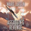 Assassin's Revenge: A David Slaton Novel, Ward Larsen