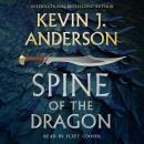 Spine of the Dragon: Wake the Dragon #1, Kevin J. Anderson