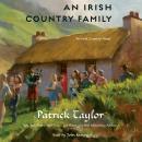 An Irish Country Family: An Irish Country Novel Audiobook