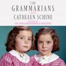 The Grammarians: A Novel Audiobook