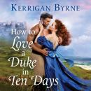 How To Love A Duke in Ten Days Audiobook