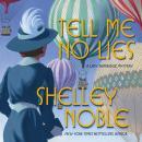 Tell Me No Lies: A Lady Dunbridge Novel Audiobook