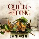 A Queen in Hiding Audiobook
