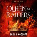 The Queen of Raiders Audiobook