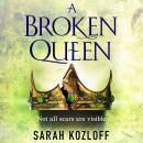 A Broken Queen Audiobook