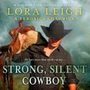 Strong, Silent Cowboy: A Moving Violations Novel Audiobook