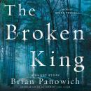 Broken King: A McFalls County Story, Brian Panowich