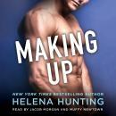 Making Up: A Shacking Up Novel Audiobook