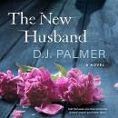 The New Husband: A Novel Audiobook