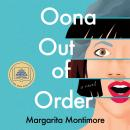 Oona Out of Order: A Novel, Margarita Montimore