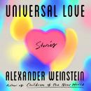 Universal Love: Stories Audiobook