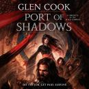 Port of Shadows: A Chronicle of the Black Company Audiobook