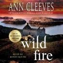 Wild Fire: A Shetland Island Mystery Audiobook