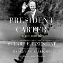 President Carter: The White House Years Audiobook