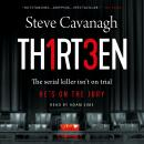 Thirteen: The serial killer isn't on trial. He's on the jury.