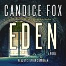 Eden: A Novel, Candice Fox