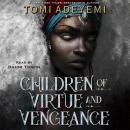 Children of Virtue and Vengeance, Tomi Adeyemi