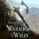 Warrior of the Wild Audiobook