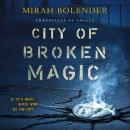 City of Broken Magic Audiobook