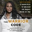 The Warrior Code: 11 Principles to Unleash the Badass Inside of You Audiobook