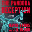 The Pandora Deception: A Novel Audiobook