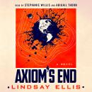 Axiom's End: A Novel, Lindsay Ellis