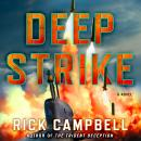 Deep Strike: A Novel Audiobook