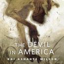 The Devil in America: A Tor.Com Original Audiobook
