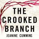 Crooked Branch, Jeanine Cummins