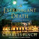 An Extravagant Death: A Charles Lenox Mystery Audiobook