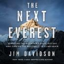 The Next Everest: Surviving the Mountain's Deadliest Day and Finding the Resilience to Climb Again Audiobook
