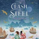 A Clash of Steel: A Treasure Island Remix Audiobook