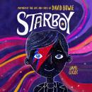 Starboy: Inspired by the Life and Lyrics of David Bowie Audiobook