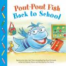 Pout-Pout Fish: Back to School Audiobook