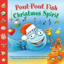 Pout-Pout Fish: Christmas Spirit Audiobook