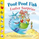 Pout-Pout Fish: Easter Surprise Audiobook
