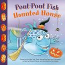 Pout-Pout Fish: Haunted House Audiobook