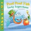 Pout-Pout Fish: Lucky Leprechaun Audiobook