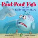 The Pout-Pout Fish and the Bully-Bully Shark Audiobook