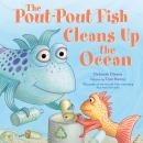 The Pout-Pout Fish Cleans Up the Ocean Audiobook