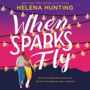 When Sparks Fly Audiobook