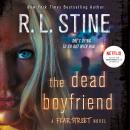 The Dead Boyfriend: A Fear Street Novel Audiobook