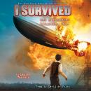 I Survived #13: I Survived the Hindenburg Disaster, 1937, Lauren Tarshis