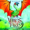 Wings of Fire, Book #3: The Hidden Kingdom Audiobook