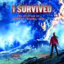 I Survived the Eruption of Mount St. Helens, 1980 Audiobook